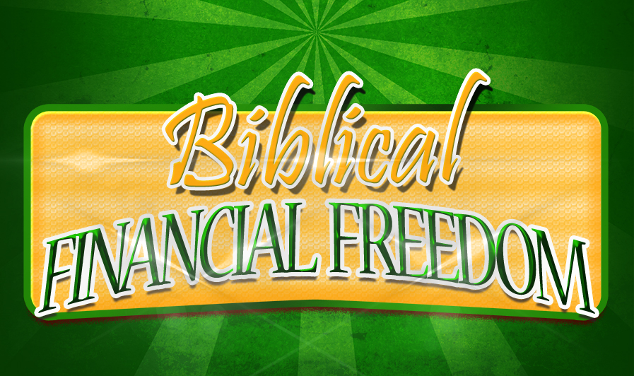 Biblical Financial Freedom Pic copy